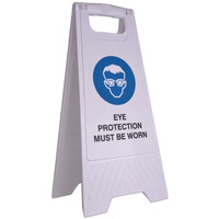 SAFETY SIGN CLEANLINK 32X31X65CM EYE PROTECTION MUST BE WORN WHITE(EACH)